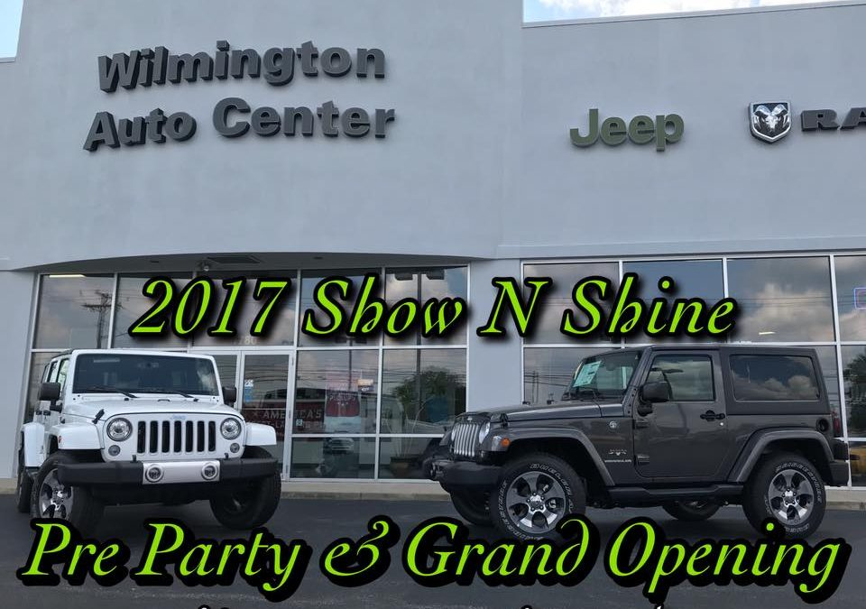 Pre Party/Grand Opening at Wilmington Auto Center Chrysler Dodge Jeep RAM
